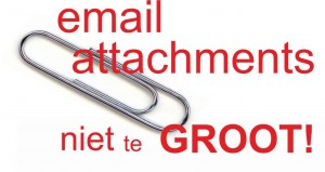 Geen groot bestand aan email hangen in de bijlage. Email etiquette!